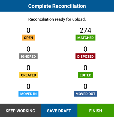 Reconcile assets online or offline, at the push of a button, and update records on the server when ready.